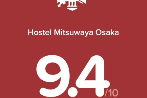 "Hostel in Osaka, MITSUWAYA News ""Loved by Guests -Most Wanted Award-"" by Hotels.com"